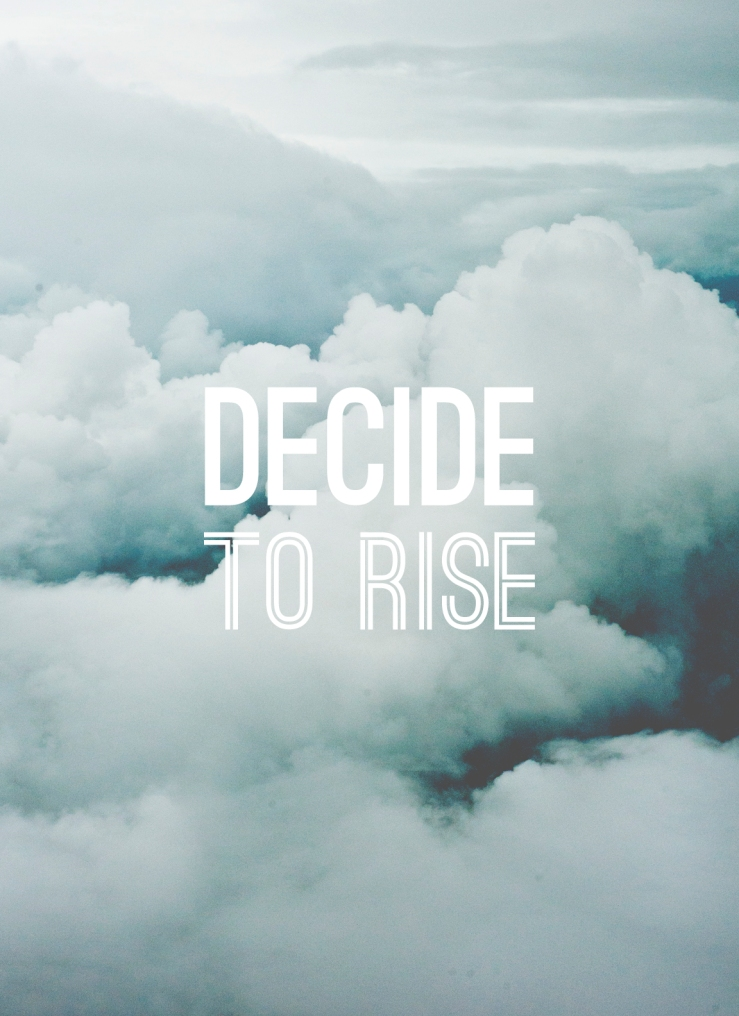 decide-to-rise